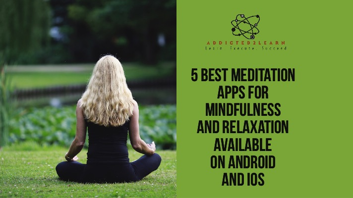 5 Best Meditation Apps