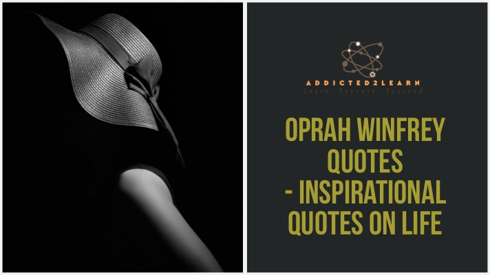 Oprah Winfrey Quotes - Inspirational Quotes on Life