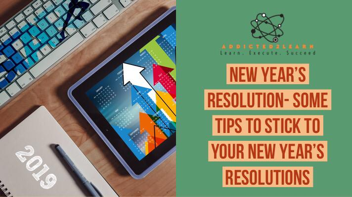 New Year's Resolution - Some Tips to stick to your new year's resolutions