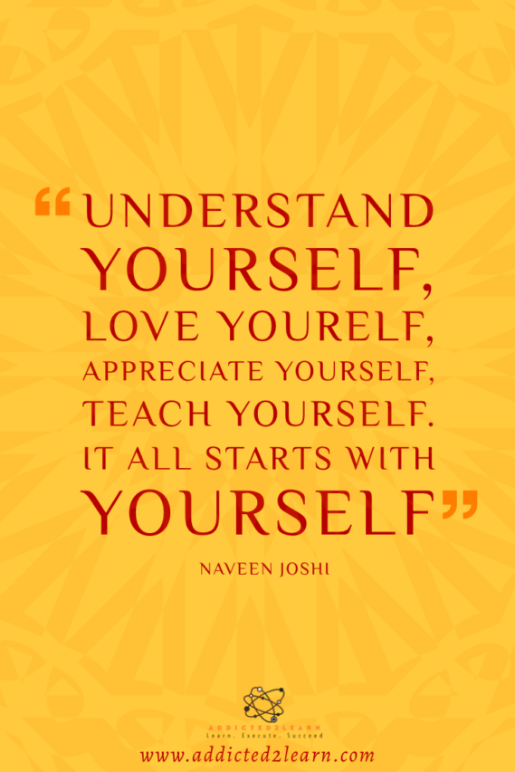 Self Love Quote by Naveen Joshi