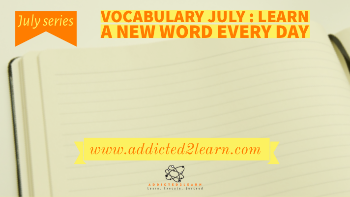 Vocabulary July: Learn a new word every day