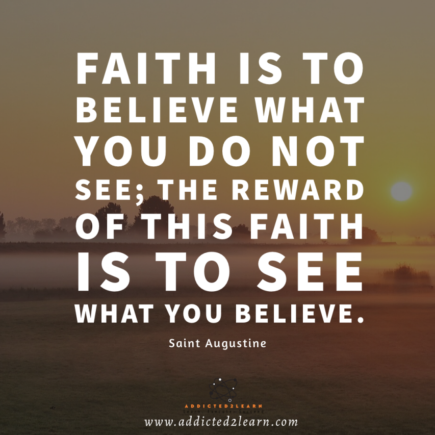 Positive quote of the day by Saint Augustine.