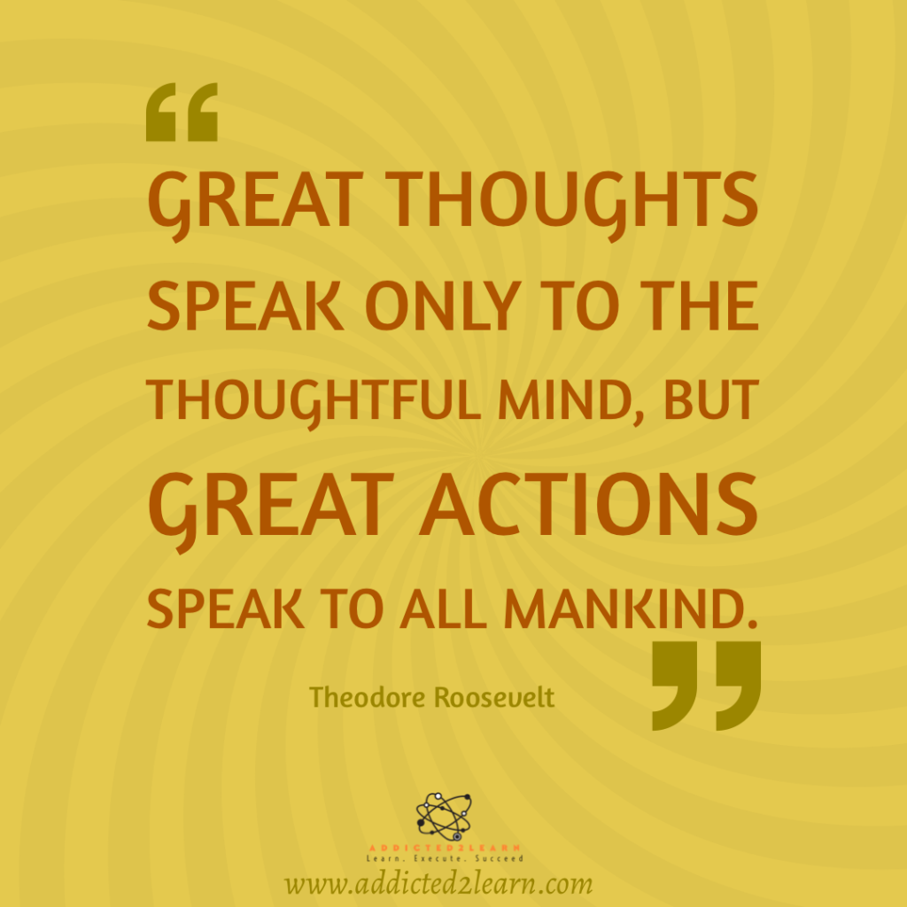 Quote of the day by Theodore Roosevelt.