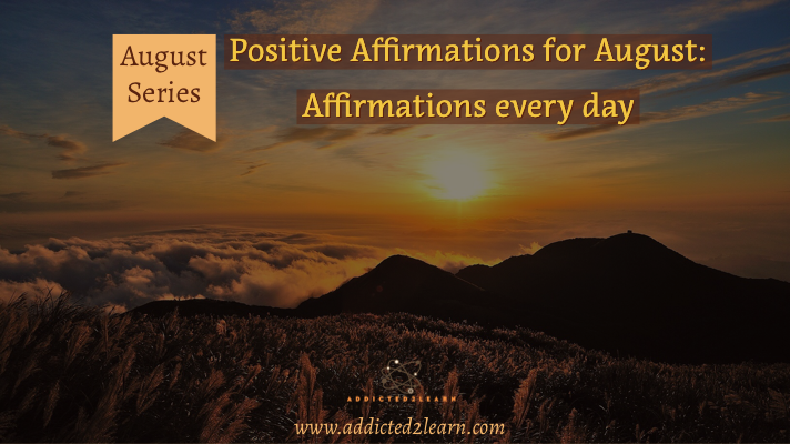 Positive Affirmations for August