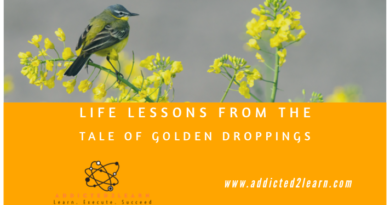 Life lessons from the tale of golden droppings.