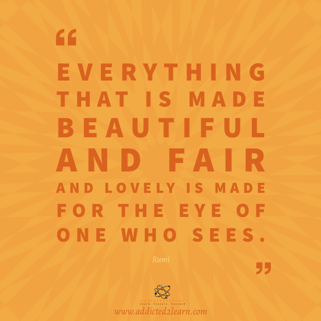 Quote of the day by Rumi.