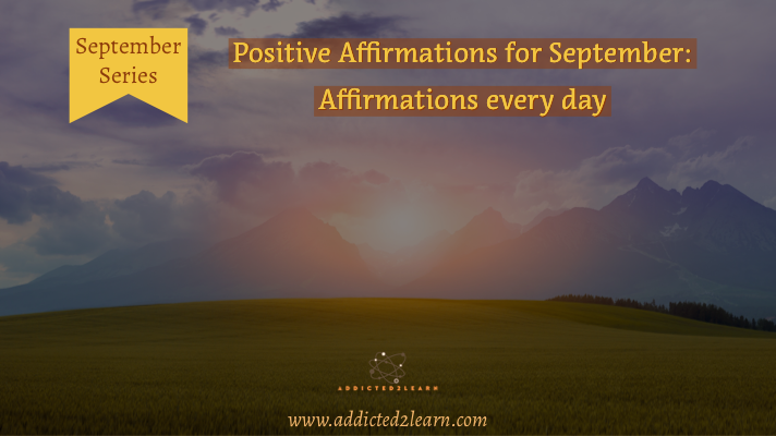 Positive Affirmations for September