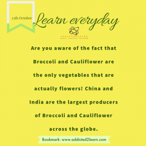 Interesting fact about Broccoli and Cauliflower.