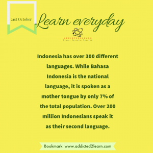 Fact of the day about Bahasa Indonesia.