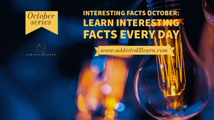 Interesting facts October: