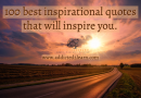 100 best inspirational quotes that will inspire you.