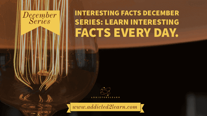 Fact of the day December series.