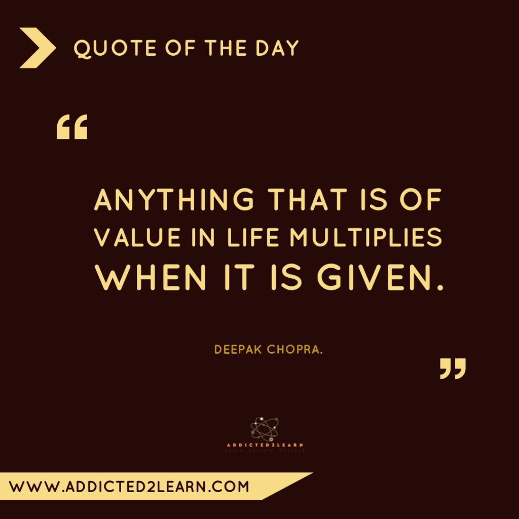 Quote of the day December Series: Quote by Deepak Chopra.