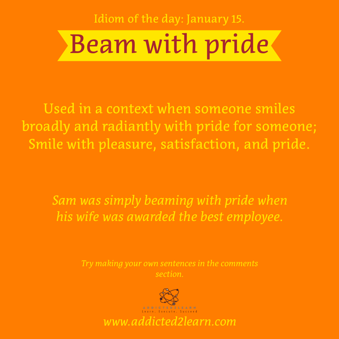 Idioms and Phrases January Series: Beam with Pride: