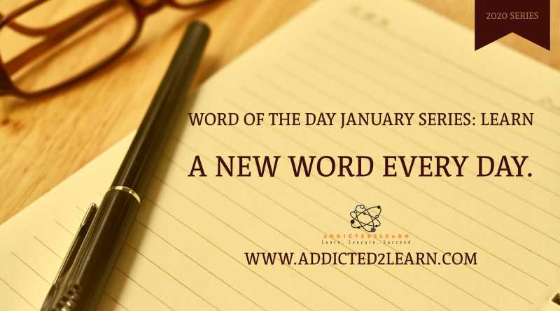 Word of the day January series