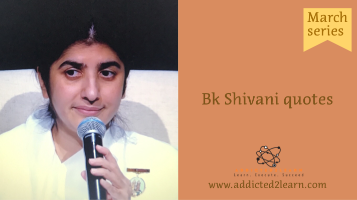 BK Shivani Quotes March Series.