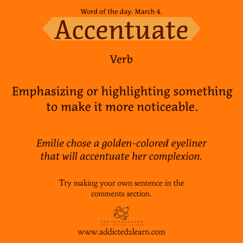 Accentuate Meaning and usage: Word of the week
