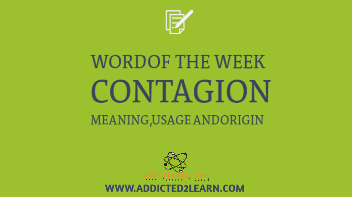 Contagion in a sentence Wordful Wednesday