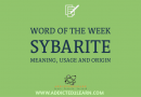 Sybarite in a sentence. Word of the week.