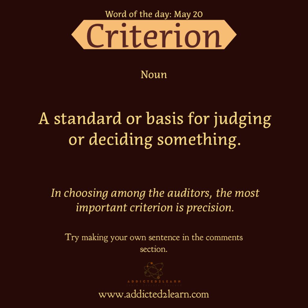 Word of the day May Series: Criterion