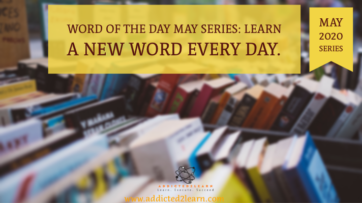Word of the day May Series