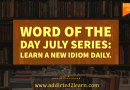 Word of the day July series