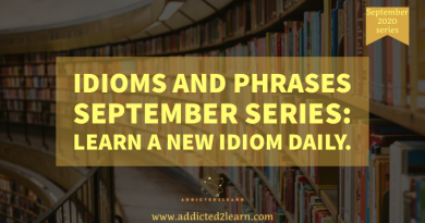 Idioms and Phrases September Series